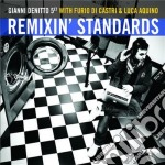 Remixin' standards cd musicale di Gianni Denitto