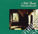 Five leaves left (mint) cd musicale di Nick Drake