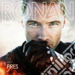 Ronan Keating - Fires cd musicale di Ronan Keating