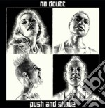 Push and shove cd musicale di No Doubt