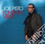 London vibes cd musicale di Joe Pisto