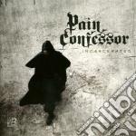 Incarcerated cd musicale di Confessor Pain