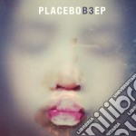B3 cd musicale di Placebo