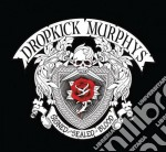 Signed and sealed in blood cd musicale di Dropkick Murphys