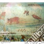 Collected recordings cd musicale di Gareth Dickson