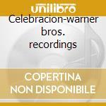 Celebracion-warner bros. recordings cd musicale