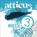 ATTICUS-DRAGGING THE LAKE 3 cd musicale di ARTISTI VARI