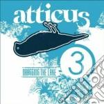 Atticus - Dragging The lake 3 cd musicale di ARTISTI VARI