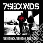 Take it back,take it on,take i cd musicale di Seconds 7