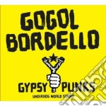 Gogol Bordello - Gypsy Punks cd musicale di Bordello Gogol
