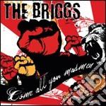 Come All You madmen cd musicale di The Briggs