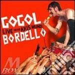 LIVE FROM AXIS MUNDI  CD+DVD              cd musicale di Bordello Gogol