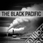 The black pacific cd musicale di BLACK PACIFIC,THE