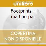 Footprints - martino pat cd musicale di Pat Martino