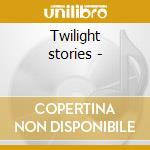 Twilight stories - cd musicale di Darrell Grant