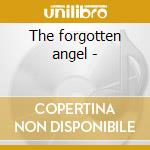 The forgotten angel - cd musicale di Clyde Mcphatter