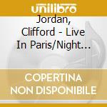 Night of the mark vii - jordan clifford cd musicale di Clifford Jordan