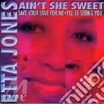 Aint' the sweet - jones etta cd musicale di Etta Jones