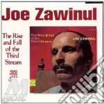 The rise and fall of thir - zawinul joe cd musicale di Joe Zawinul