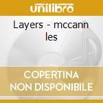 Layers - mccann les cd musicale di Les Mccann