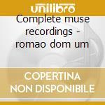 Complete muse recordings - romao dom um cd musicale di Dom um romao