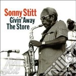 Givin' away the store - stitt sonny cd musicale di Sonny Stitt