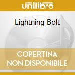 LIGHTNING BOLT                            cd musicale di Bolt Lightning