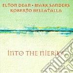Into the nierika cd musicale di Dean/sanders/bellata