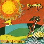 Brighter day cd musicale di Keith Christmas