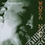 Woza nasu cd musicale di Dick heckstal Smith