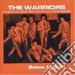 Bolton club 65 cd musicale di Warriors The