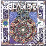 Astralasia - Politics Of Ecstasy cd musicale di Astralasia
