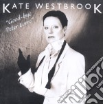 Goodbye peter lorre cd musicale di Kate Westbrook