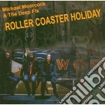 Roller coaster hol cd musicale di Micharl & Moorcock