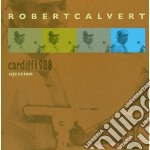 Ejection (cardiff 1988) cd musicale di Robert Calvert