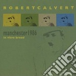 In vitro breed cd musicale di Robert Calvert
