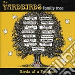 Birds of a feather cd musicale di Yardbirds family tre