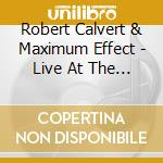 LIVE AT THE STARS & STRIPES               cd musicale di Robert Calvert