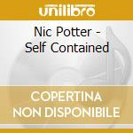 SELF CONTAINED                            cd musicale di Nic Potter