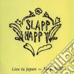 Slapp Happy - Live In Japan 2000 cd musicale di Happy Slapp