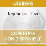 LIVE                                      cd musicale di REGENESIS