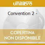 Convention 2 - cd musicale di Eddie hardin wizard's