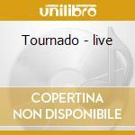 Tournado - live cd musicale di Tangerine Dream