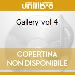 Gallery vol 4 cd musicale di John Ellis