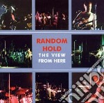 View from here cd musicale di Hold Random