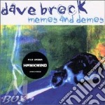 Memo's & demo's cd musicale di Dave Brock