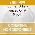 Pieces of a puzzle cd musicale di Billie Currie
