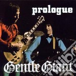 Prologue cd musicale di Gentle giant (2cd)