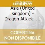 Dragon attack cd musicale di Asia