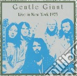 Live in new york 1975 cd musicale di Gentle Giant